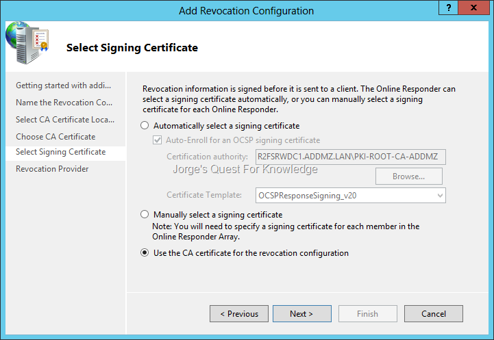 Active directory certificate services adcs jorges quest for figure 1 configuring revocation configuration and choosing the ca certificate as the signing certificate yadclub Images